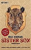 Sister Sox: Kriminalroman (Wilhelm Gossec, Band 1)