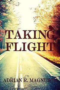 Taking Flight by Adrian Magnuson ebook deal