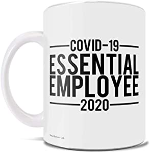 Essential Employee – Frontline Workers - Quarantine - Employee Appreciation - 2020 – Coffee or Tea Mug – Perfect for gifting or collecting – by Trend Setters