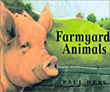 Farmyard Animals, Paul Hess, 1840891645
