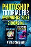 Photoshop Tutorial for Beginners 2021: 2 IN