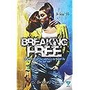 Breaking Free (B-boy) (Volume 3)