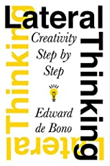 Lateral Thinking: Creativity Step by Step Paperback