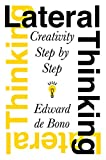 img - for Lateral Thinking: Creativity Step by Step book / textbook / text book