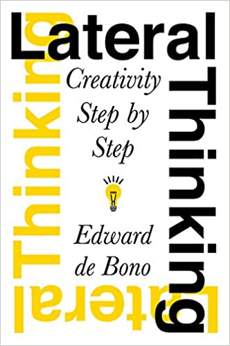 Amazon.com: Lateral Thinking: Creativity Step by Step ...