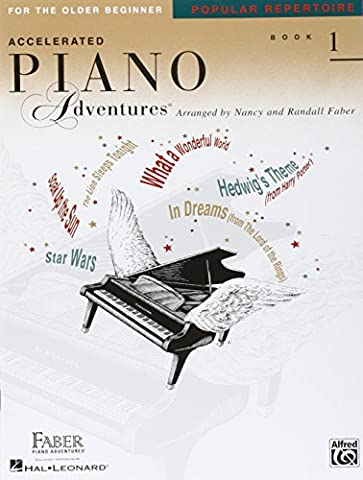 Accelerated Piano Adventures for the Older Beginner: Popular Repertoire, Book 1 (Faber Piano (Faber Accelerated Lesson 1)