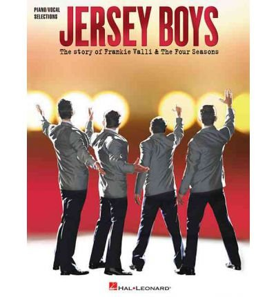 [(Jersey Boys: The Story of Frankie Valli & the Four Seasons )] [Author: Hal Leonard Publishing Corporation] [May-2006] (Story Of Frankie Valli And The Four Seasons)