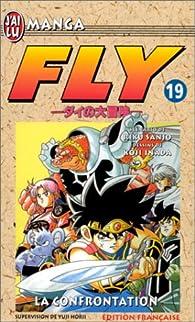 Fly, tome 19 : La confrontation par Koji Inada