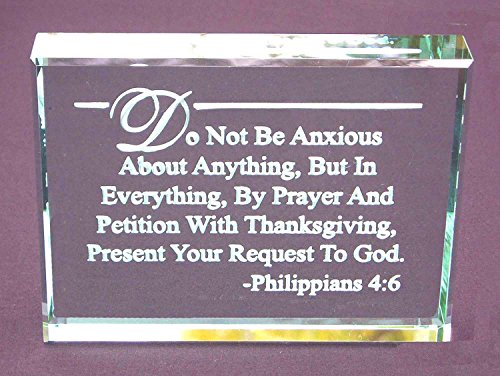 Philippians 4:6 Bible Verse: Hand Etched Glass Paperweight