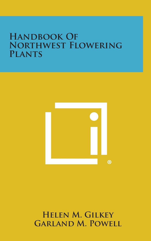 Download Handbook of Northwest Flowering Plants PDF