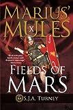 Marius' Mules X: Fields of Mars: Volume 10