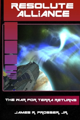 Read Online Resolute Alliance (The War for Terra) (Volume 6) PDF