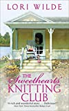 The Sweethearts' Knitting Club by  Lori Wilde in stock, buy online here