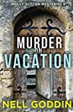 Murder on Vacation (Molly Sutton Mysteries) (Volume 6)