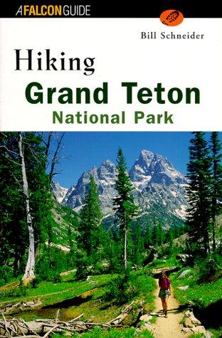 Hiking Grand Teton National Park  Falcon Guides Hiking