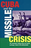 Cuba and the Missile Crisis, Carlos Lechuga, 1876175346