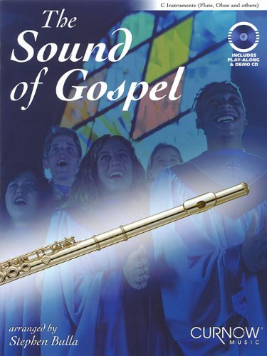 Gospel Flute - The Sound of Gospel: C Instruments (Flute, Oboe and Others)