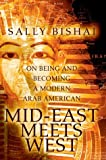 Mid-East Meets West, Sally Bishai, 0595664008