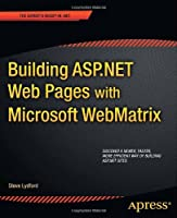 Building ASP.NET Web Pages with Microsoft WebMatrix Front Cover