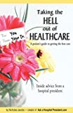 Taking the Hell Out of Healthcare, Nicholas Jacobs, 0979939410