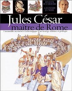 """Afficher """"Jules César, maître de Rome"""""""