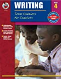 Total Solutions for Teachers Writing, Grade 4, Susan Jane Herron, 0768231043