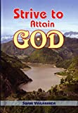 img - for Strive to Attain God by Swami Virajananda (1996-09-01) book / textbook / text book