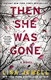 Then She Was Gone: A Novel: more info