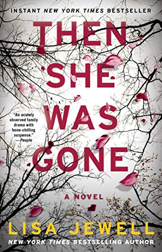: Then She Was Gone: A Novel