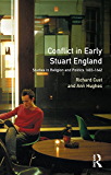 Conflict in Early Stuart England: Studies in Religion and Politics 1603-1642