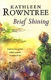 Brief Shining