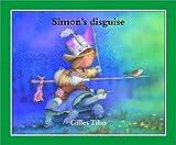 Simon's Disguise, Gilles Tibo, 0887765459