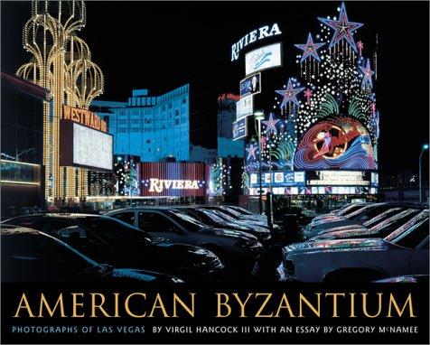 American Byzantium: Photographs of Las Vegas (University of Arizona Southwest Center series) PDF