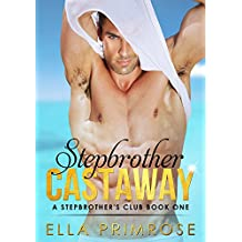Stepbrother Castaway: A Stepbrother's Club :: Book One
