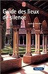 Guide des lieux de silence par Bouflet