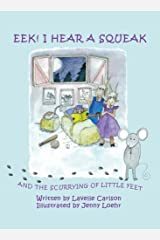Eek! I Hear a Squeak and the Scurrying of Little Feet, Book/CD Hardcover