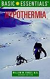 Hypothermia, William W. Forgey, 0762704918