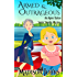 Armed and Outrageous, Cozy Mystery (Book 1) (Agnes Barton Senior Sleuth Mystery)