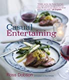 Casual Entertaining, Ross Dobson, 1845979087