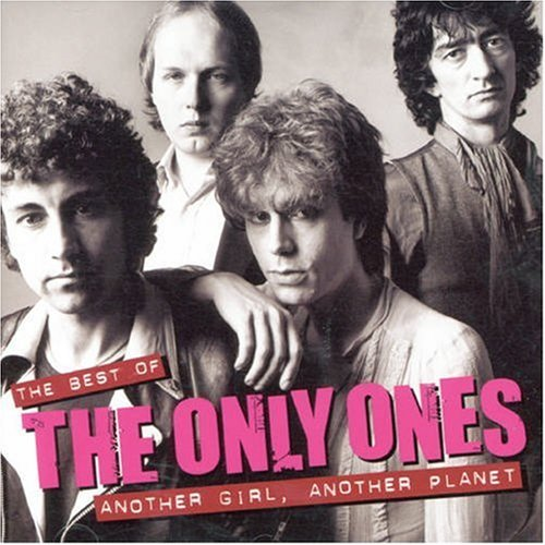 Another Girl, Another Planet: Best of by ONLY ONES (2006-10-23) (The Only Ones Another Girl Another Planet)