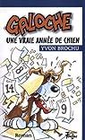 Galoche, tome 3 : Une vraie année de chien par Brochu