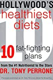 Hollywood's Healthiest Diets, Tony Perrone, 0060988487