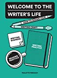 #7: Welcome to the Writer's Life: How to Design Your Writing Craft, Writing Business, Writing Practice, and Reading Practice