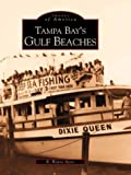 Tampa Bay's Gulf Beaches (Images of America)