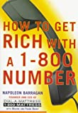 How to Get Rich with a 1-800 Number, Napoleon Barragan, 0060987146