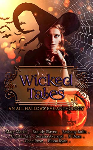 Wicked Tales: An All Hallow's Eve Anthology -