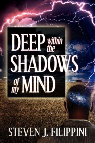Deep Within the Shadows of My Mind pdf epub