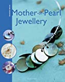 Mother-of-Pearl Jewellery, Sylvie Hooghe, 1844482782