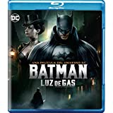 Batman. Luz de Gas