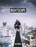 #7: Nightscape: No Limits